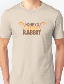 Mommy's little rabbit with cute bunny ears Unisex T-Shirt