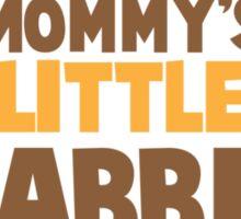 Mommy's little rabbit with cute bunny ears Sticker