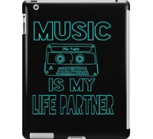 Music is my Life Partner iPad Case/Skin