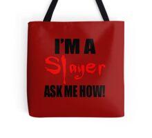 I'm A Slayer! Buffy the Vampire Slayer Tote Bag