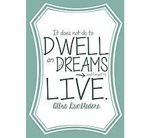 Albus Dumbledore Dreams Quote Harry Potter Photographic Print