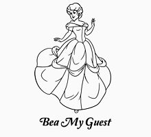 Bea my guest Unisex T-Shirt