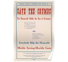 United States Department of Agriculture Poster 0053 Save The Crumbs Husewife Holds Key Economy Poster