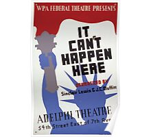 WPA United States Government Work Project Administration Poster 0073 It Can't Happen Here Adelphi Theatre Poster