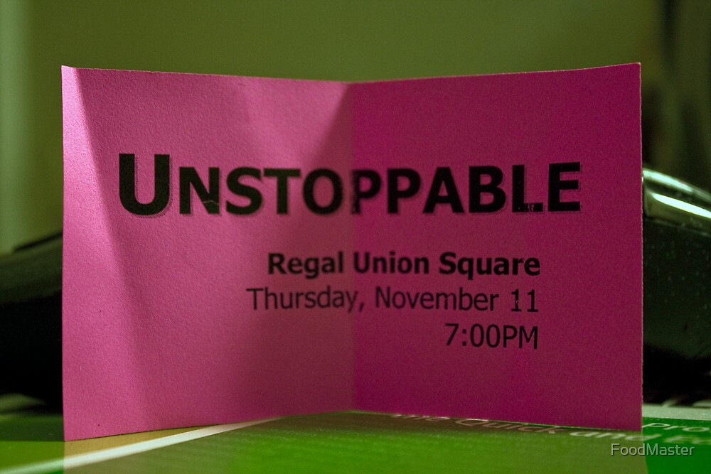 Free Ticket To The Movie Unstoppable  by FoodMaster