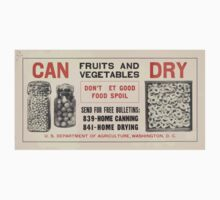 United States Department of Agriculture Poster 0139 Can Fruits and Vegetables Dry Don't Let Good Food Spoil Kids Tee