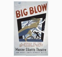 WPA United States Government Work Project Administration Poster 0322 Big Blow A Drama of the Hurricane Country Theodore Pratt Machine Elliott's Theatre One Piece - Short Sleeve