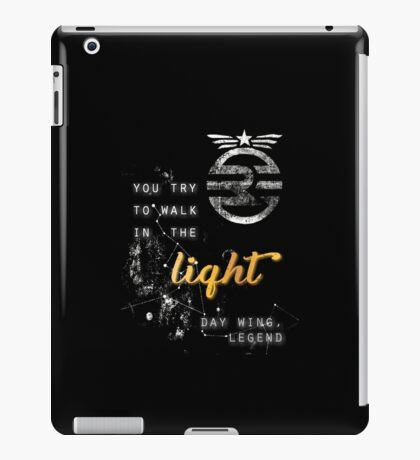 You try to walk in the light iPad Case/Skin