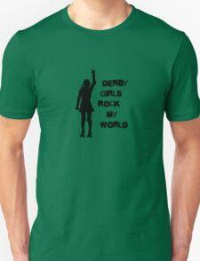 Derby Girls Rock My World (black) Unisex T-Shirt