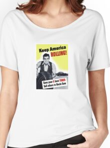 Keep America Rolling -- WWII Women's Relaxed Fit T-Shirt