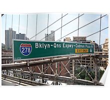 Brooklyn Bridge Road Signs Poster