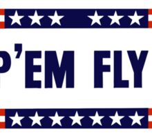 Keep 'Em Flying -- WW2 Sticker