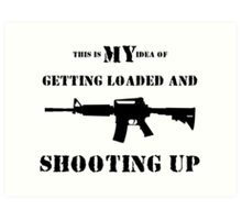 Getting Loaded and Shooting Up Art Print