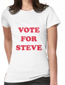 Vote For Steve Womens Fitted T-Shirt