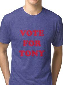 Vote For Tony Tri-blend T-Shirt