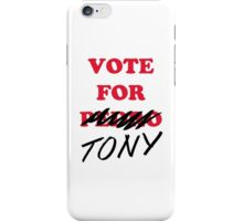VOTE FOR TONY iPhone Case/Skin
