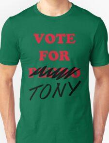 VOTE FOR TONY Unisex T-Shirt