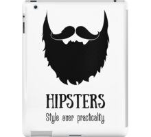 Hipsters - style over practicality iPad Case/Skin