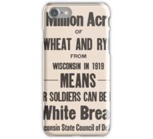 United States Department of Agriculture Poster 0278 A Million Acres of Wheat and Rye from Wisconson 1919 iPhone Case/Skin