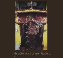 """My Other Car is a Rust-Bucket..."" by stillpoint"