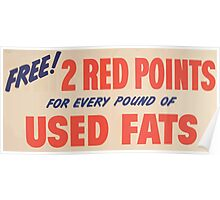 United States Department of Agriculture Poster 0029 Free Red Points Every Pound Used Fats Poster