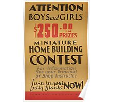 WPA United States Government Work Project Administration Poster 0552 Attention Boys and Grls Miniature Home Building Contest Poster