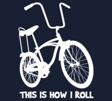 This Is How I Roll - Retro Bicycle