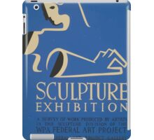 WPA United States Government Work Project Administration Poster 0648 Sculpture Exhibition iPad Case/Skin