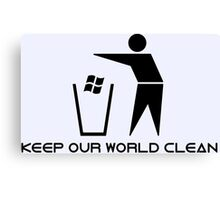 Keep Our World Clean Canvas Print