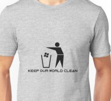 Keep Our World Clean Unisex T-Shirt