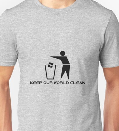 Keep Our World Clean Unisex T-Shirt