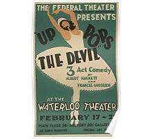 WPA United States Government Work Project Administration Poster 0572 Up Pops the Devil Albert Hackett and Frances Goodrich Waterloo Theatre Poster