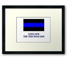 Long Live The Blue Line Framed Print