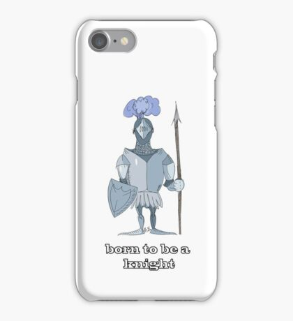 Born to be a knight iPhone Case/Skin