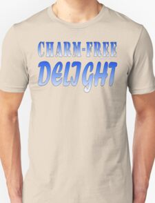 CHARM FREE:  DELIGHT T-Shirt