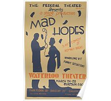 WPA United States Government Work Project Administration Poster 0545 Mad Hopes Waterloo Theatre Poster