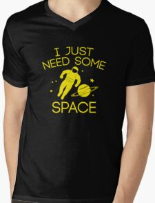 I Just Need Some Space Mens V-Neck T-Shirt