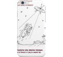 Preventing Alien Abduction 1.0 iPhone Case/Skin