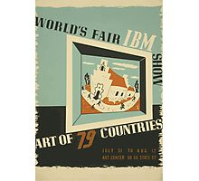 WPA United States Government Work Project Administration Poster 0742 World's Fair IBM Show Photographic Print