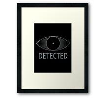 Detected!! Framed Print