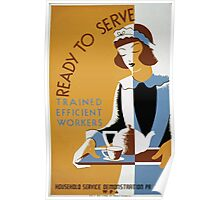 WPA United States Government Work Project Administration Poster 0393 Ready to Serve Trained Efficient Workers Poster