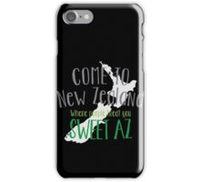 Come to NEW ZEALAND where people treat you SWEET AS! cool NZ design iPhone Case/Skin