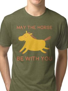 May The Horse Be With You - Cute Horse Lover T Shirt Tri-blend T-Shirt