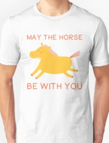 May The Horse Be With You - Cute Horse Lover T Shirt Unisex T-Shirt