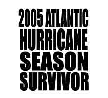 2005 Hurricane Season Survivor Photographic Print