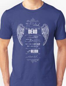Don't blink. - White T-Shirt