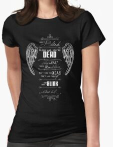 Don't blink. - White Womens Fitted T-Shirt