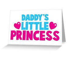 Daddy's little princess hearts Greeting Card