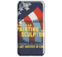 WPA United States Government Work Project Administration Poster 0443 51st Annual Exhibition American Painting and Sculpture iPhone Case/Skin
