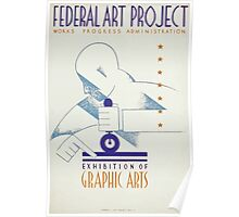 WPA United States Government Work Project Administration Poster 0139 Federal Art Project Exhibition of Graphic Arts Poster